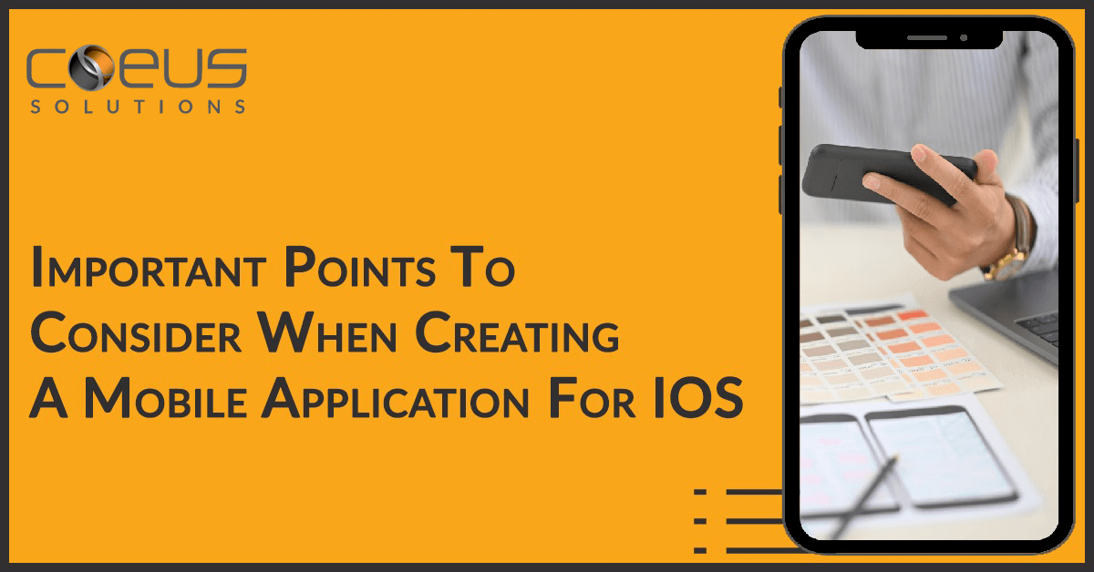 Important Points to Consider When Creating A Mobile Application For iOS