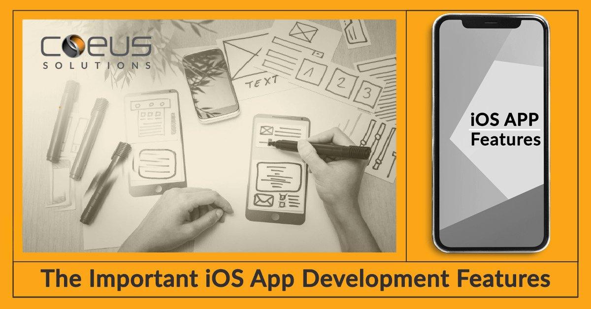 The Important iOS App Development Features
